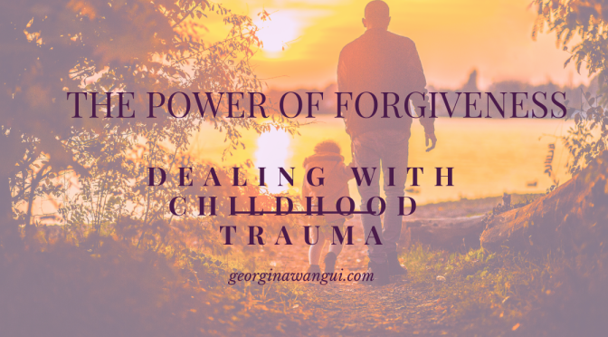 FORGIVING YOUR FATHER FOR HIS PAST MISTAKES