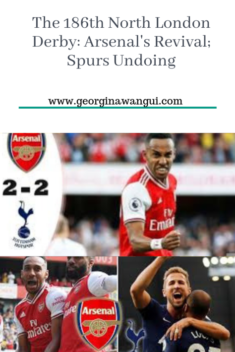 The 186th North London Derby_ Arsenal's Revival; Spurs Undoing